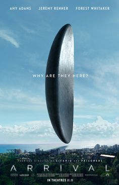 Watch two new trailers for Denis Villeneuve's (Sicario) upcoming sci-fi drama 'Arrival' starring Amy Adams, Jeremy Renner & Forest Whitaker. New Movie Posters, Funny Posters, New Poster, Film Posters, Movie Titles, Movie Film, Arrival Poster, Arrival Movie, Movies And Series