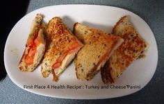 First Place 4 Health Lunch: Turkey and Cheese Panini