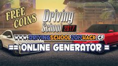 Android and iOS Game Hacks: Driving School 2017 Hack/Cheats [Updated] - Unlimi...