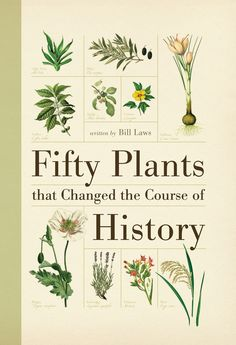 Booktopia has Fifty Plants that Changed the Course of History, Changed The Course of History by Bill Laws. Buy a discounted Hardcover of Fifty Plants that Changed the Course of History online from Australia's leading online bookstore. Good Books, Books To Read, My Books, Salix Alba, Sibylla Merian, Chicago Botanic Garden, Botanical Drawings, Botanical Prints, Growing Herbs