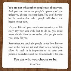 You are who you choose to be.  #zerosophy