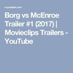 Borg vs McEnroe Trailer #1 (2017)   Movieclips Trailers - YouTube