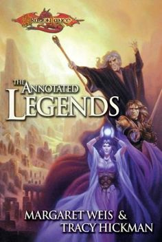 The annotated legends - dragonlance