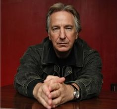 Alan Rickman.  I'm not even going to lie, I'm kind of in love with him...and not even just because of Harry Potter.
