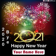 New Year Wishes And Goodbye 2020 Greeting Images, Online Write My Name Pictures Bye 2020 Miss You Quotes, Send Specially Your Name Writing Best Collection Welcome And Goodbye 2020 & 2021 Wallpapers Download Free. New Year Wishes Cards, New Year Wishes Images, New Year Wishes Quotes, Happy New Year Wishes, New Year Greeting Cards, New Year Greetings, Wedding Anniversary Quotes, Anniversary Cards, Engagement Greetings