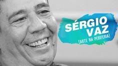 QUEM SOMOS NÓS? | Arte na Periferia com Sérgio Vaz