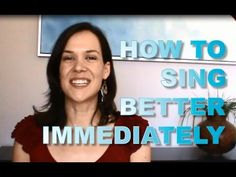 How to sing better immediately. www.singerssecret.com #singing