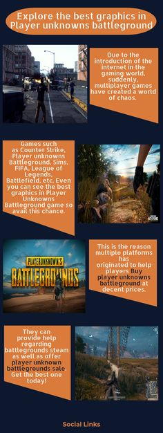 Buy player unknowns battleground at decent prices. Games such as Counter Strike, Player unknowns Battleground, Sims, FIFA, League of Legends, Battlefield, are the best graphics game. Even you can see the outstanding graphics in Player Unknowns Battleground game so avail this chance.