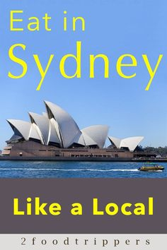 Eat like a Local in Sydney Australia! | Sydney | Australia | Sydney Australia | Sydney Food | Sydney Food Guide | Sydney Restaurants | Where to Eat in Sydney | Best Places to Eat in Sydney | #Sydney #SydneyFood #SydneyRestaurants #EatLikeALocal