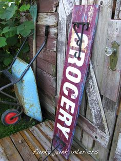 Get the look of vintage signs by making your own from discarded wood. See tutorial at Funky Junk Interiors.