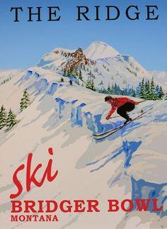 Vintage ski poster of Bridger Bowl in Bozeman, MT. Vintage Ski Posters, Big Sky Country, Winter Sports, Utah, Ski Montana, Bozeman Mt, Ski Resorts, Wakeboarding, Viajes