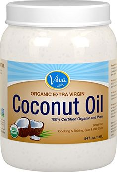 Viva Labs Organic Extra Virgin Coconut Oil, 54 Ounce$20.66      Unrefined, extra-virgin, cold-pressed coconut oil     USDA certified organic, kosher and gluten free     Non-GMO project verified     Free of pesticides, bleach, hexane and trans fats     Medium-chain triglycerides (MCTs) for weight management and increased energy  http://www.amazon.com/gp/product/B00HNTPF7E?ie=UTF8&camp=1789&creativeASIN=B00HNTPF7E&linkCode=xm2&tag=daily0714-20