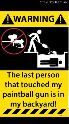 Hands off my paintball guns
