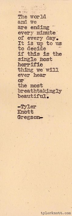 tylerknott:  Typewriter Series #97 by Tyler Knott Gregson #quote #life