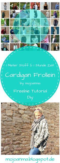 Cardigan Frollein ein Freebie/Tutorial/DIY zum nähen eines Cardigans / Strickjacke von mojoanma