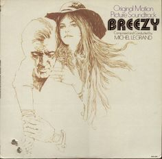 Michel Legrand - Breezy (Original Motion Picture Soundtrack) (Vinyl, LP) at Discogs