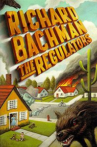 """""""The Regulators"""" is a novel by Stephen King under the pseudonym Richard Bachman. It was published in 1996 at the same time as its """"mirror"""" novel, Desperation. The two novels represent parallel universes relative to one another, and most of the characters present in one novel's world also exist in the other novel's reality, albeit in different circumstances. Additionally, the hardcover first editions of each novel, if set side by side, make a complete painting."""