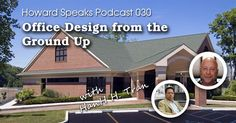 Office Design from the Ground Up with HanH Tran : Howard Speaks Podcast #30 - Howard Blogs - Dentaltown