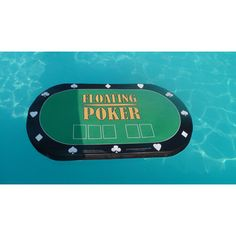 Floating Poker table!... now I just need a pool