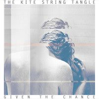The Kite String Tangle - Given The Chance by MuchoBravado on SoundCloud