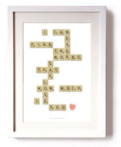 scrabble I can never find the words that say how much I love you Scrabble Tile Crafts, Scrabble Words, Scrabble Art, I Need A Hobby, Bff, Diy Cadeau, Cards For Boyfriend, Wall Quotes, Wall Sayings