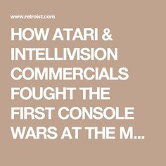 HOW ATARI & INTELLIVISION COMMERCIALS FOUGHT THE FIRST CONSOLE WARS AT THE MOVIES - The Retroist