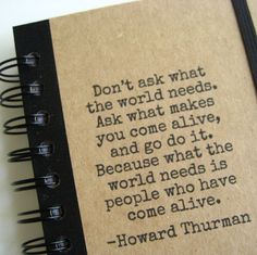 Notebook Come Alive Graduation Journal Howard Thurman Blank Book Diary Spiral Bound Quote, Handmade Paper Goods by Zany