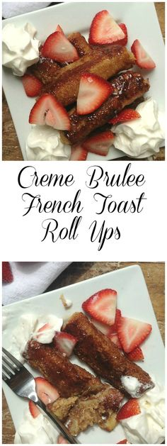 Crème Brule French-Toast Roll Ups with Nutella