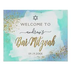 Shop Watercolor Blue And Gold Bar Mitzvah Welcome Poster created by MSJ_DESIGNS. Quote Template, Welcome Poster, Bar Mitzvah Invitations, Framed Quotes, Corner Designs, Custom Posters, Custom Framing, Favorite Quotes, Print Design
