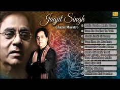 Best Of Jagjit Singh Ghazals - Full Songs - Jukebox - Jagjit Singh Ghazals