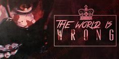 Tokyo Ghoul | The World Is Wrong