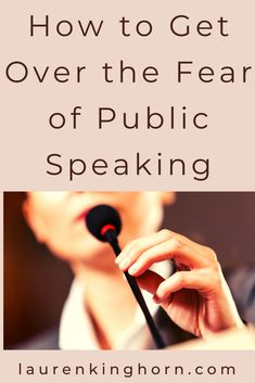 How to Overcome the Fear of Public Speaking | Lauren Kinghorn  If the thought of public speaking strikes terror into your heart, causing you to sweat and have heart palpitations, it's possible you have glossophobia.     Here's how to overcome this common fear.     #howto #publicspeaking #publicspeakingtips   #publicspeaker #professionalspeaker   #HowtoGetOvertheFearofPublicSpeaking