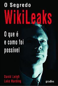 Segredo do Wikileaks: dois jornalistas à procura de respostas  #julianassangewiki #julianwikileaks #Segredosdowikileaks #sitewikileaksemportugues #wikileak #wikileakslivro #wikileaks.orgbrasil #wkileaks
