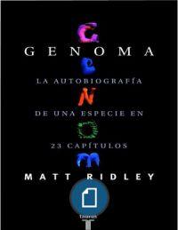 Ridley, Matt - Genoma. La autobiografía de una especie en 23 capítulos
