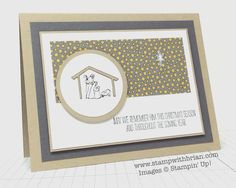 The Newborn King, Stampin' Up!, Brian King, MM130 wow! what a way to go with this stamp!!!