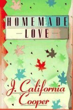 J. California Cooper Homemade Love