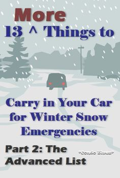 13 Things to Carry in Your Car for Snow Emergencies if You Travel Long Distances or Country Roads Car Buying Tips, Money Saving Tips, Winter Car, Winter Snow, Winter Tips, Winter Hacks, Emergency Supplies, Emergency Kits, Winter Survival