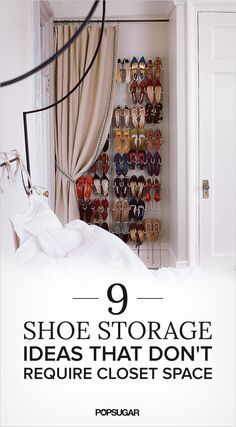 Hang a shoe rack and a curtain for a makeshift shoe closet