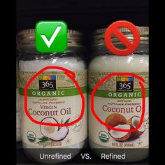 """Don't be fooled! Make sure the coconut oil label specifically says """"unrefined"""" #heathy #foodtips"""