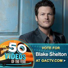 Vote for Blake Shelton on GAC's Top 50 Videos of 2012 at www.gactv.com/top50