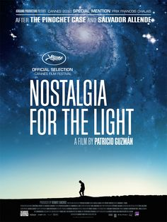 Nostalgia for the Light (Patricio Guzmán 2011)