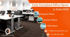 #CreatingOffices offers to select from a range of impressive, high-profile, flexible and customized office spaces in Delhi NCR.!!  #OfficeSpace #ManagedOffices #ServicedOffices