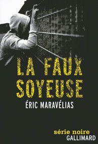 La faux soyeuse - Romans noirs - Série Noire - GALLIMARD - Site Gallimard