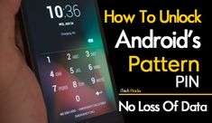 Top 3 Methods To Hack or Unlock Any Android Pattern Lock, PIN Password In 2019 Easily. These Are the working Tricks to unlock any android no loss of data Hacks Iphone, Android Phone Hacks, Cell Phone Hacks, Smartphone Hacks, Android Smartphone, Android Art, Wallpapers Android, Galaxy Smartphone, Android Camera