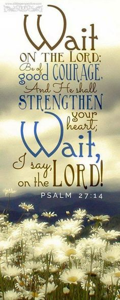 Our timing is not His timing. Waiting is hard...but He knows better than we do.