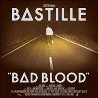 Bad Blood - Bastille (EMI)