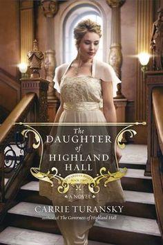 The Daughter Of Highland Hall Edwardian Brides Series 2 HighlandsBook ReviewsCarrieChristian Fiction BooksHistorical