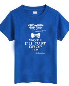 Sherlock t shirt mens Maybe ILL JUST DROP BY tshirts-