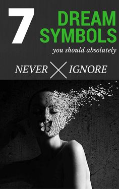 7 Dream Symbols You Should Absolutely Never Ignore