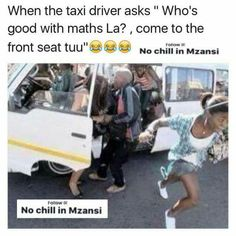 mzansi memes \ mzansi memes + mzansi memes no chill in + mzansi memes south africa + mzansi memes 2019 Mzansi Memes, Jokes, Black Girl Art, Taxi Driver, Growing Up, South Africa, Chill, Pictures, Funny Shit